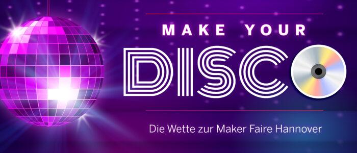 make your disco